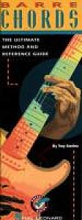 Barre Chords: The Ultimate Method and Reference Guide