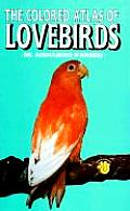 Colored Atlas Of Lovebirds
