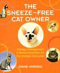 Sneeze Free Cat Owner Allergy Management & Breed Selection for the Allergic Cat Lover