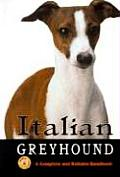 Italian Greyhound A Complete & Reliable Handbook