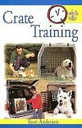 Quick & Easy Crate Training
