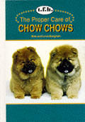 Proper Care Of Chow Chows