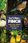 Guide to Owning a Finch (Guide to Owning A...) Cover
