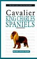 A New Owner's Guide to Cavalier King Charles Spaniels (New Owner's Guide To...)