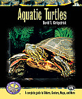 Aquatic Turtles: A Complete Guide to Sliders, Cooters, Maps, and More (Complete Herp Care)