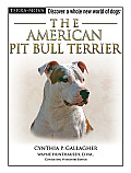 The American Pit Bull Terrier with DVD (Terra-Nova) Cover