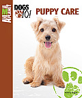 Animal Planet Dogs 101 Puppy Care (Animal Planet Dogs 101)