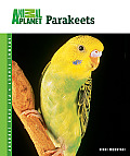 Animal Planet® Pet Care Library||||Parakeets