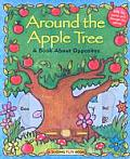Around The Apple Tree A Book About Oppos