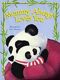 Mommy Always Loves You