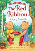 Red Ribbon A Story Of Friendship