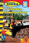 Tonka Under Construction with Other (All-Star Readers: Level 1)