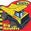 Tonka Big Haulers