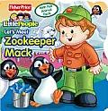 Lets Meet Zoo Keeper Mack