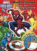 Wall Clings #1: Marvel Spider-Man & His Avenging Friends: Wall Clings by Danny Fingeroth
