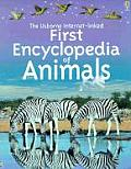 Usborne Internet Linked First Encyclopedia of Animals
