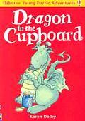 Dragon In The Cupboard