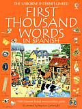 First Thousand Words in Spanish With Internet Linked Pronunciation Guide