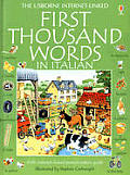 First Thousand Words in Italian (Usborne First Thousand Words)