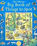 The Usborne Big Book of Things to Spot (Usborne 1001 Things to Spot)