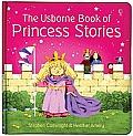 Usborne Book Of Princess Stories