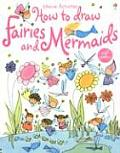 How To Draw Fairies & Mermaids