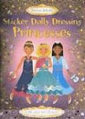 Sticker Dolly Dressing Princesses (Sticker Dolly Dressing)