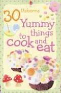 30 Yummy Things to Cook and Eat (Cooking Cards)