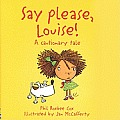Say Please Louise