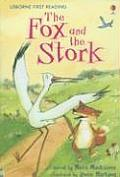 Fox and the Stork (First Reading Level 1)