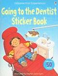 Going to the Dentist Sticker Book [With Sticker(s)] (Usborne First Experiences)