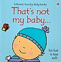 That's Not My Baby... (Boy) (Usborne Touchy-Feely Board Books)