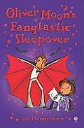 Oliver Moon's Fangtastic Sleepover (Oliver Moon)