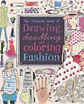 Drawing, Doodling and Coloring Fashion (Doodling Books)