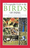 Photographic Guide To the Birds of India & the Indian Subcontinent Inc