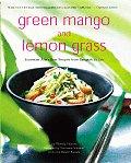 Green Mangoes & Lemon Grass