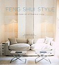 Feng Shui Style The Asian Art of Gracious Living