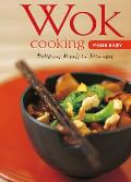 Wok Cooking Made Easy Delicious Meals in Minutes