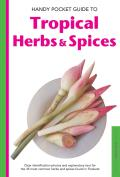 Handy Pocket Guide to Tropical Herbs & Spices (Handy Pocket Guides)