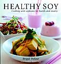 Healthy Soy Cooking With Soybeans For He