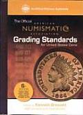 ANA Grading Standards for United States Coins American Numismatic Association