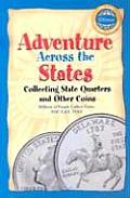 Adventure Across the States: Collecting State Quarters and Other Coins (Official Whitman Guidebook)
