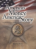 America's Money, America's Story: A Chronicle of American Numismatic History
