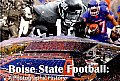 Boise State Football: A Photographic History