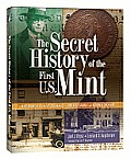 The Secret History of the U.S. Mint: How Frank H. Stewart Destroyed-And Then Saved- A National Treasure Cover