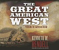 Great American West Pursuing the American Dream