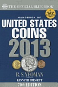 Official Blue Book A Handbook of U S Coins 2013