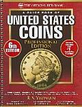A Guide Book of United States Coins Professional Edition, 6th Edition: The Official Red Book Professional