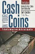 Cash in Your Coins Selling the Rare Coins Youve Inherited 2nd Edition