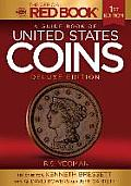 A Guide Book of United States Coins Deluxe Edition